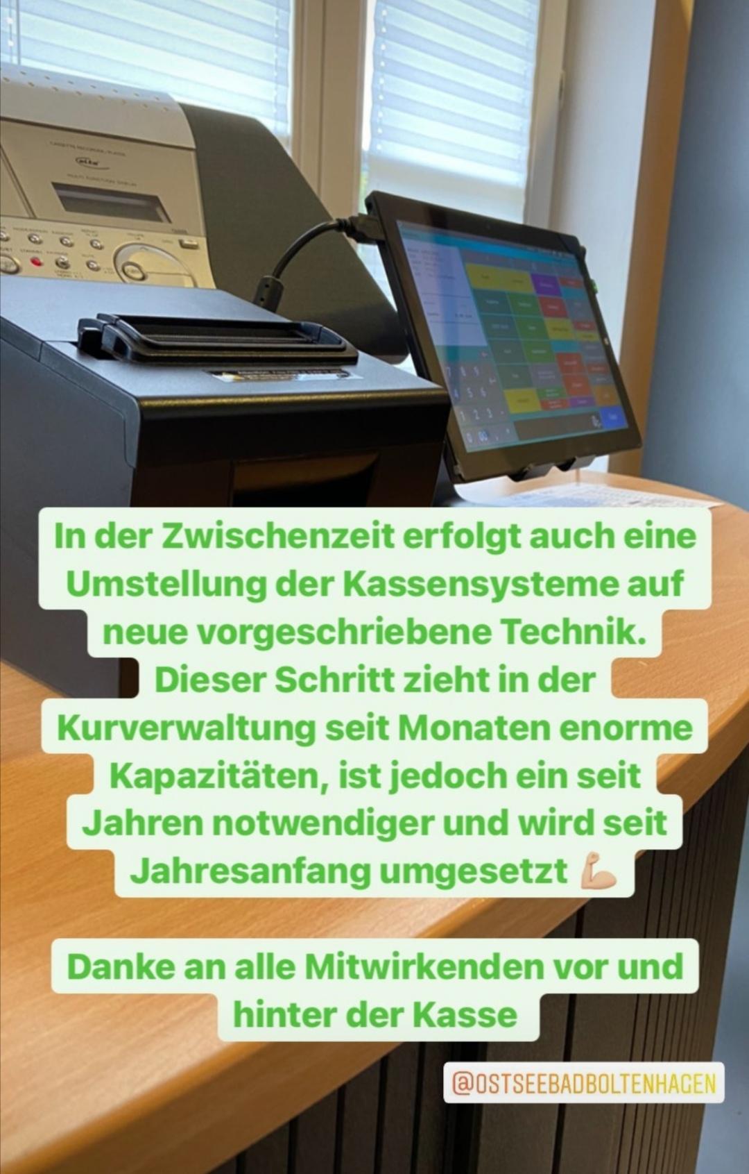 Umstellung in der Kurverwaltung auf ein neues, gesetzlich vorgeschriebenes Kassensystem.